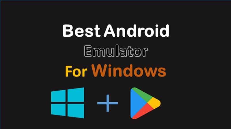 which emulator is best for my PC