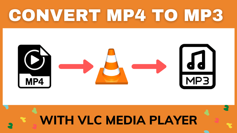 how to convert mp4 to mp3 on vlc