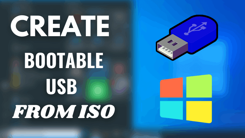 how to creae bootable usb from iso