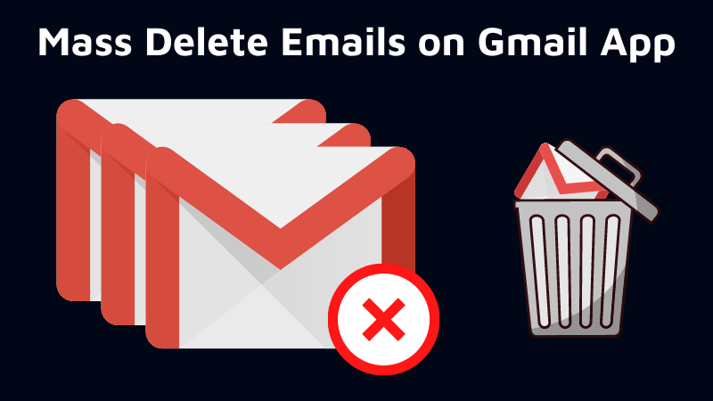 how to delete Gmail emails in bulk on android